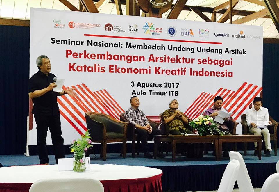 Seminar Nasional: Membedah Undang-Undang Arsitek, 3 Agustus 2017