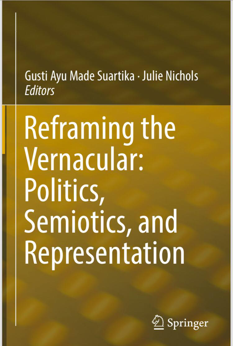 Book Chapter: Reframing the Vernacular: Politics, Semiotics, and Representations