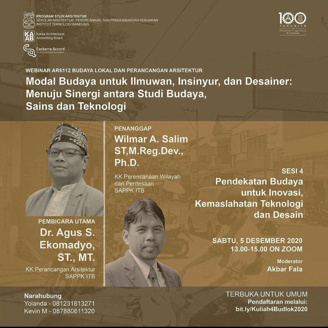 Sesi 4 – Pendekatan Budaya untuk Inovasi, Kemaslahatan Teknologi dan Desain