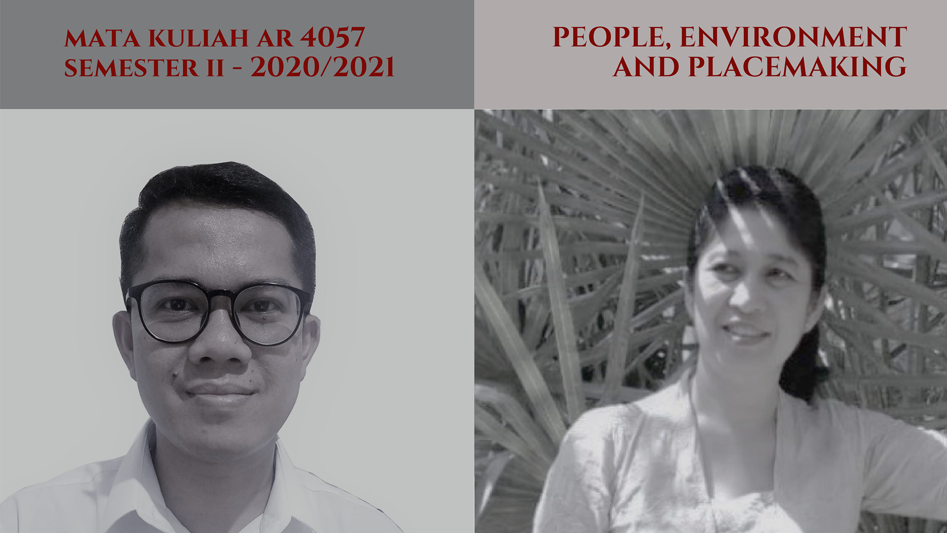 KULIAH AR4057 PEOPLE, ENVIRONMENT AND PLACEMAKING